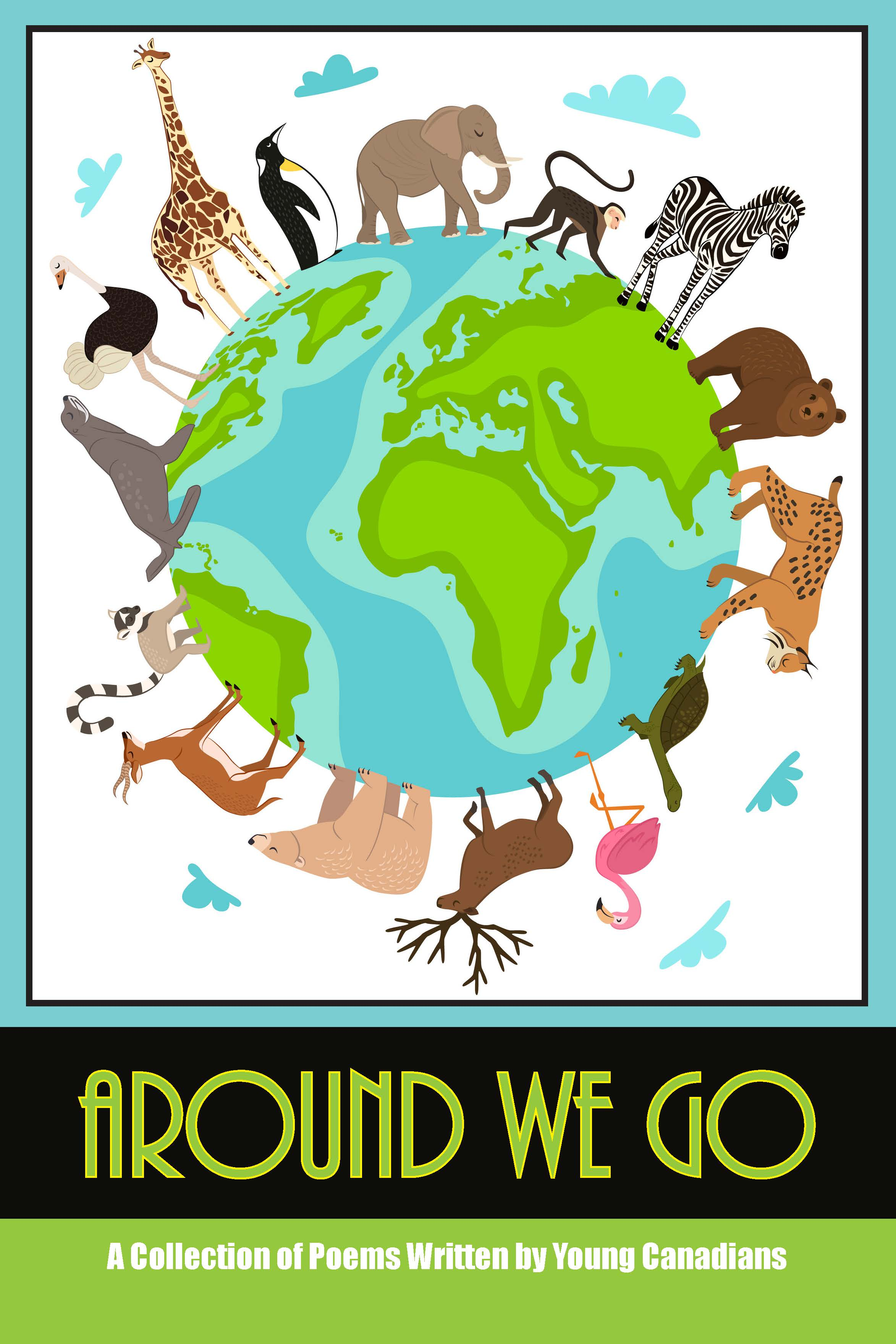 Around We Go 2019-2020 Grades Five and Six Student Poetry Collection