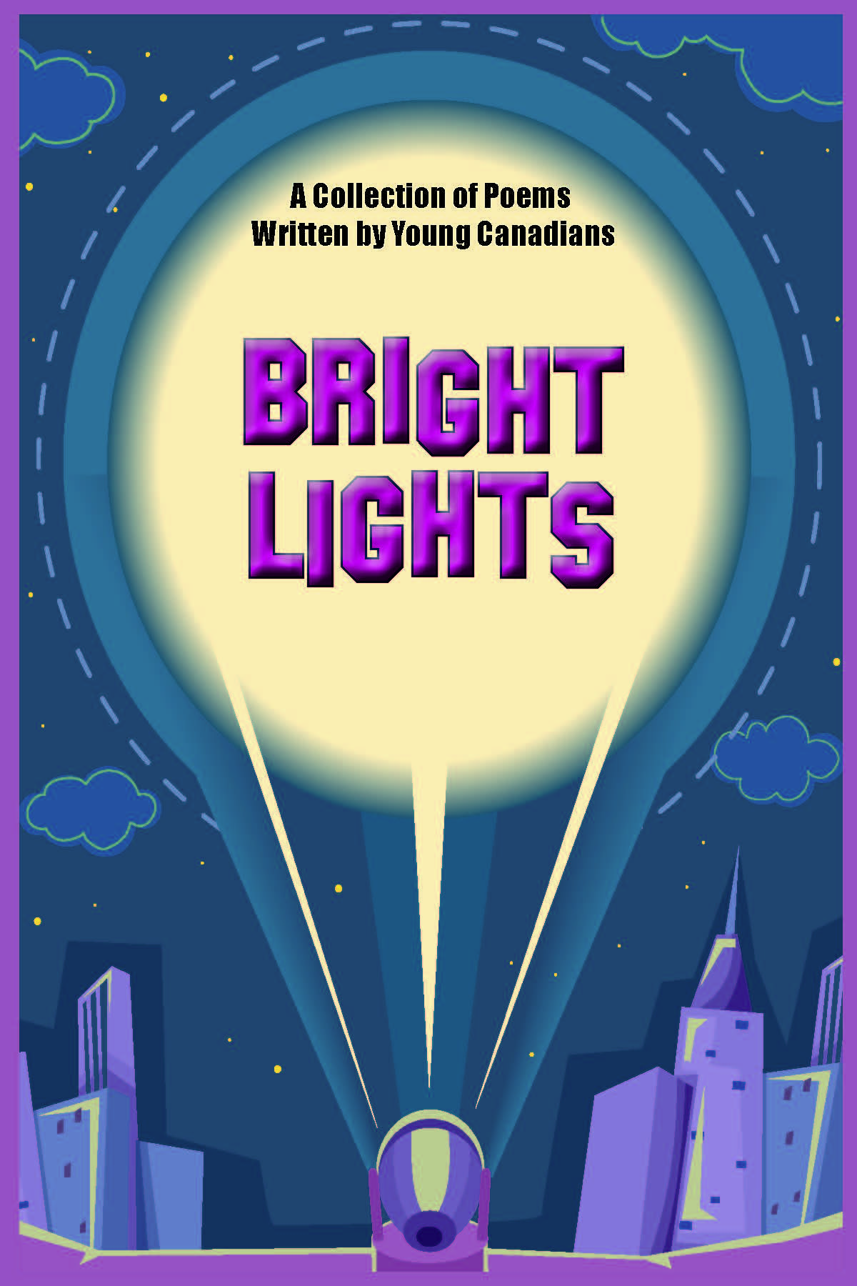 Bright Lights 2019-2020 Grades Seven and Eight Student Poetry Collection